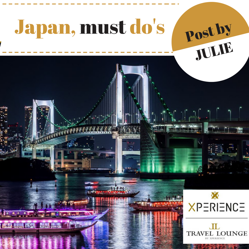 Must do's in Japan