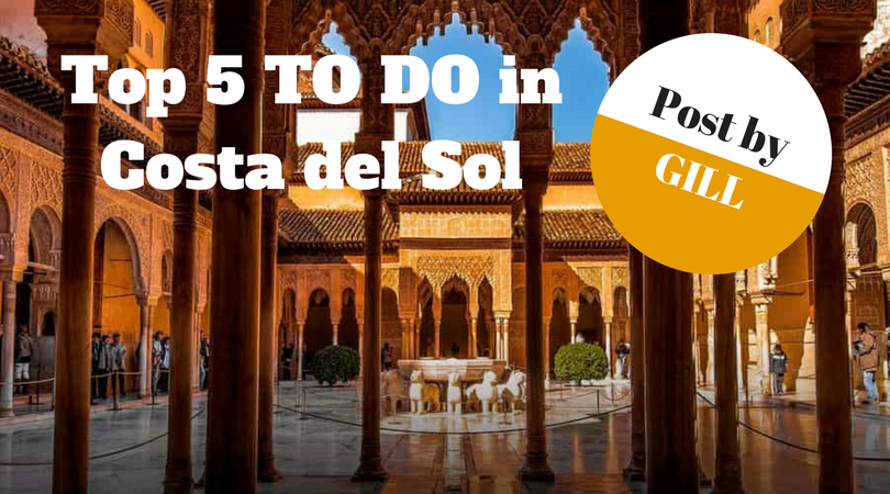 Top 5 to do in de Costa del Sol